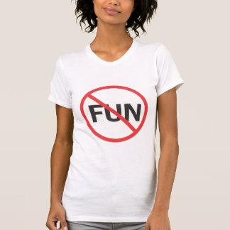 Spaß-Hasser T-Shirt
