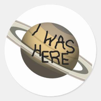 Spaß-kundenspezifischer Saturn-Planet - ich war Runder Aufkleber