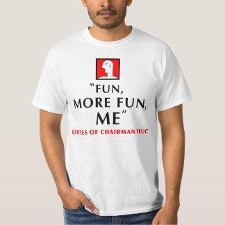 SPASS, MEHR SPASS, ICH T-Shirt