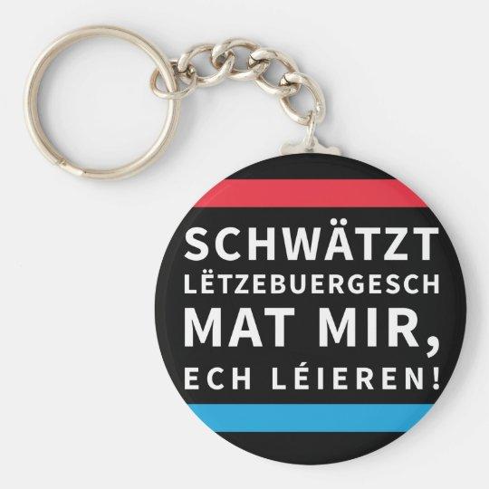 Speak Luxembourgish Key Chain Black Schlüsselanhänger