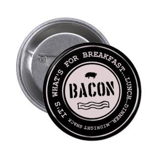 Speck ist es, was für Frühstücks-Mittagessen-Abend Runder Button 5,7 Cm