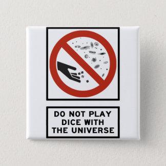 Spielen Sie nicht Würfel mit dem Quadratischer Button 5,1 Cm