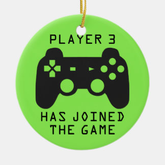 Spieler 3 hat sich dem Spiel angeschlossen Keramik Ornament