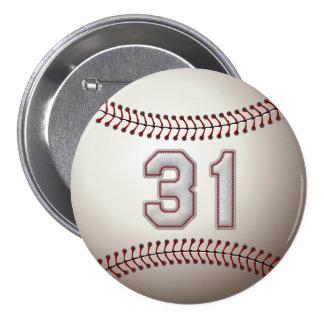 Spieler Nr. 31 - cooler Baseball näht Stifte Runder Button 7,6 Cm