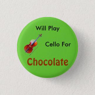 Spielt Cello für Schokolade Runder Button 3,2 Cm