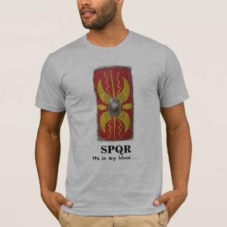 SPQR - scutum - es ist in meinem Blut… T-Shirt