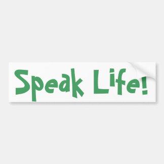 Sprechen Sie das Leben! Aufkleber Autoaufkleber