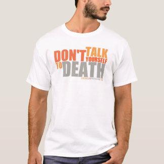 Sprechen Sie das Leben T-Shirt