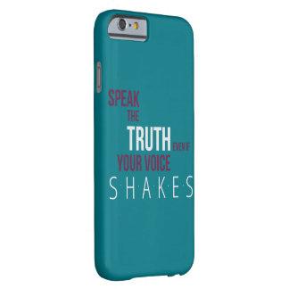Sprechen Sie den Wahrheits-Telefon-Kasten Barely There iPhone 6 Hülle