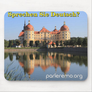 Sprechen Sie Deutsch Moritzburg Schloss Mauspad