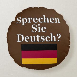 Sprechen Sie Deutsches? auf Deutsch. Flagge Rundes Kissen