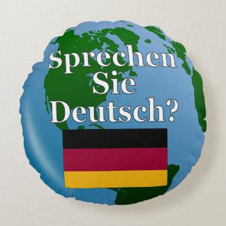 Sprechen Sie Deutsches? auf Deutsch. Flagge u. Rundes Kissen