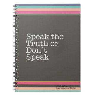 Sprechen Sie die Wahrheit oder sprechen Sie nicht Notizblock