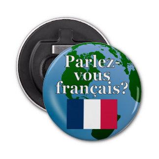 Sprechen Sie französisch? auf französisch. Flagge Flaschenöffner