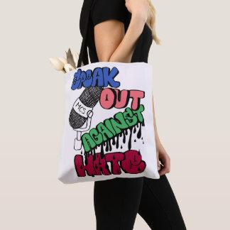 Sprechen Sie heraus gegen Hass-stilvolle Tasche