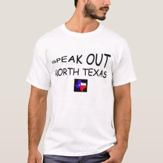 Sprechen Sie heraus Nordtexas - Front T-Shirt