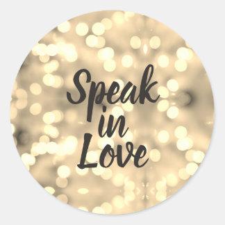 Sprechen Sie in den Liebe-Goldlichtern/in den Runder Aufkleber
