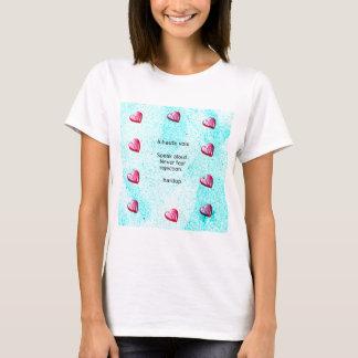 """""""Sprechen Sie laut. Befürchten Sie nie Ablehnung."""" T-Shirt"""