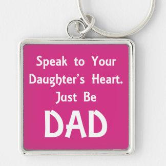 Sprechen Sie mit dem Herzen Ihrer Tochter. Seien Schlüsselanhänger