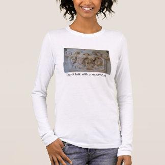 Sprechen Sie nicht mit Bissen Frauen Langarm T-Shirt