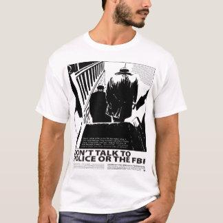 Sprechen Sie nicht mit der Polizei T-Shirt