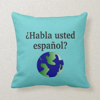Sprechen Sie Spanischen? auf spanisch. Mit Kugel Kissen