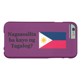 Sprechen Sie Tagalog? auf Tagalog. Flaggen-BF Barely There iPhone 6 Hülle