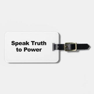 Sprechen Sie Wahrheit mit Power Kofferanhänger