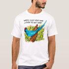 Sprechenringneck Papageientext ist kundengerecht T-Shirt