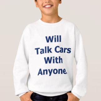 Spricht Autos Sweatshirt