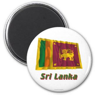Sri Lanka wellenartig bewegende Flagge mit Namen Runder Magnet 5,1 Cm