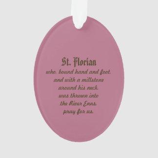 St. Florian von Lorch (P.M. 03) Acryl Ornament