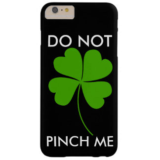 ST.PATICKSDAY/DO MICH NICHT KLEMMEN BARELY THERE iPhone 6 PLUS HÜLLE