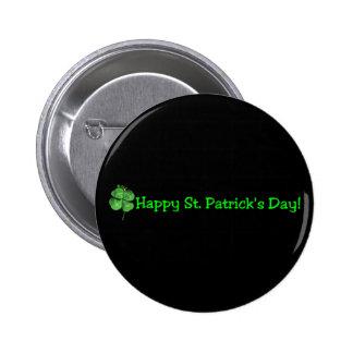 St Patrick Tag - gehen Iren! Anstecknadelbuttons