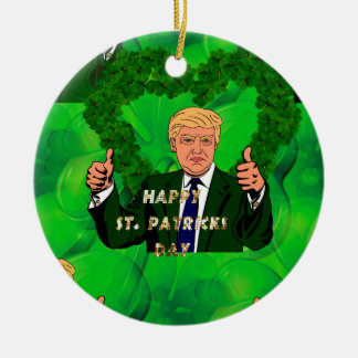 St. patricks Tag Donald Trump Rundes Keramik Ornament