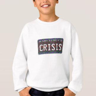 Staat der Krise Sweatshirt