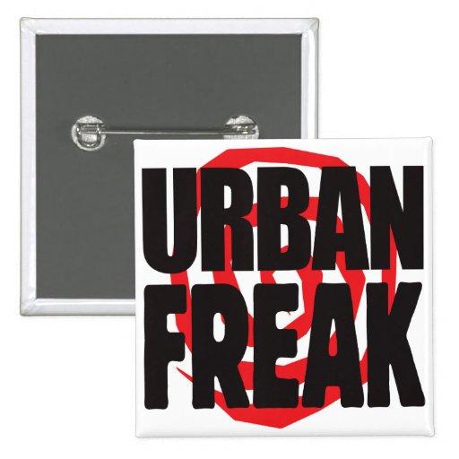 Städtischer Freak Anstecknadel