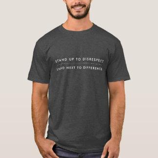 Stand bis zum Respektlosigkeits-T - Shirt -