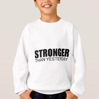 Stärker als gestern sweatshirt