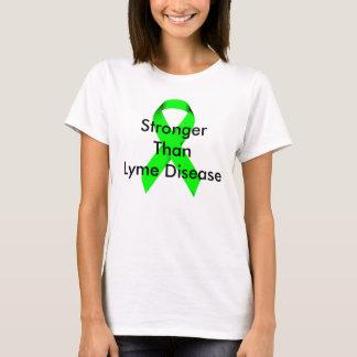 Stärker als Lyme-Borreliose T-Shirt