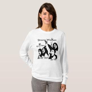 Starkes Frauent-shirt T-Shirt