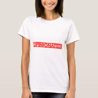Starrsinnige Briefmarke T-Shirt