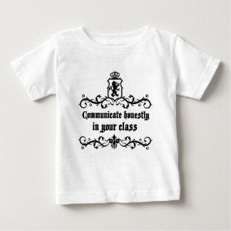 Stehen Sie ehrlich in Ihrer Klasse in Verbindung Baby T-shirt