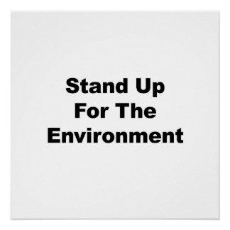 Stehen Sie oben für das Umwelt-Protest-Zeichen Poster
