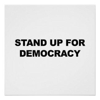 Stehen Sie oben für Demokratie Poster
