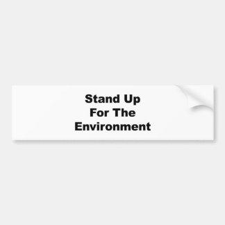 Stehen Sie oben für die Umwelt Autoaufkleber