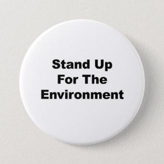 Stehen Sie oben für die Umwelt Runder Button 7,6 Cm