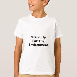 Stehen Sie oben für die Umwelt T-Shirt