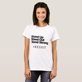 Stehen Sie oben, stehen Sie heraus, der starke T-Shirt
