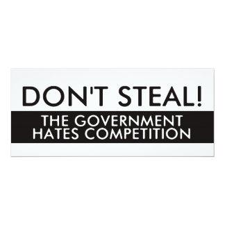 Stehlen Sie nicht den Regierungs-Hass-Wettbewerb 10,2 X 23,5 Cm Einladungskarte